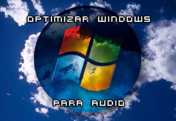 optimizar windows para audio