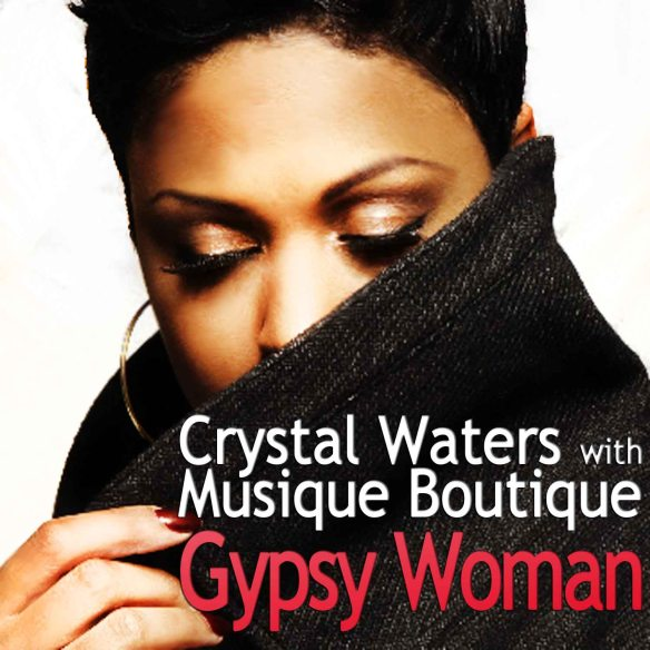 crystal_waters_with_musique_boutique-gypsy_woman-1500